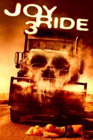เกมหยอก หลอกไปเชือด 3: ถนนสายเลือด Joy Ride 3 (2014)
