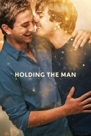 โฮลดิ้ง เดอะ แมน Holding the Man (2015)