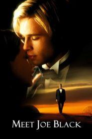 อลังการรักข้ามโลก Meet Joe Black (1998)