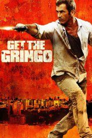 คนมหากาฬระอุ Get the Gringo (2012)