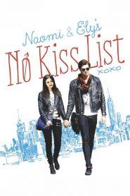 ลิสต์ห้ามจูบของนาโอมิและอิไล Naomi and Ely's No Kiss List (2015)