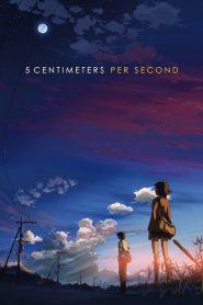 ยามซากุระร่วงโรย 5 Centimeters per Second (2007)