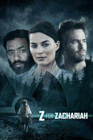 โลกเหงา…เราสามคน Z for Zachariah (2015)