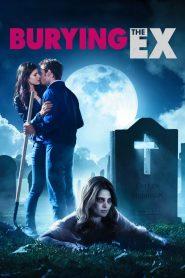 ซอมบี้ที่ (เคย) รัก Burying the Ex (2014)