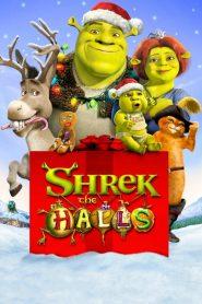 สุขสันต์วันเชร็คมาส Shrek the Halls (2007)
