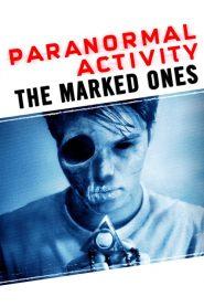 เรียลลิตี้ ขนหัวลุก: เป้าหมายปีศาจ Paranormal Activity: The Marked Ones (2014)
