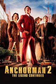 แองเคอร์แมน 2 ขำข้นคนข่าว Anchorman 2: The Legend Continues (2013)