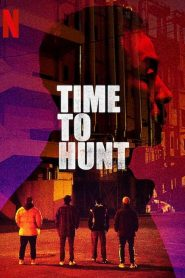 ถึงเวลาล่า Time to Hunt (2020)