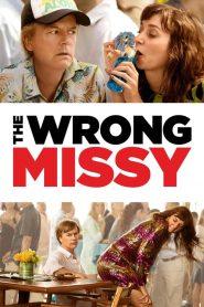มิสซี่ สาวในฝัน (ร้าย) The Wrong Missy (2020)