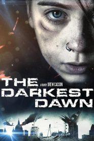 อรุณรุ่งมฤตยู The Darkest Dawn (2016)