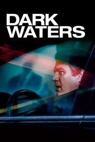พลิกน้ำเน่าคดีฉาวโลก Dark Waters (2019)