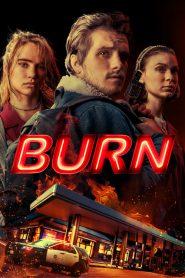 เอา มัน ไป เผา Burn (2019)