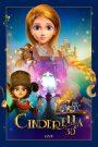 ซินเดอเรลล่ากับเจ้าชายปริศนา Cinderella and the Secret Prince (2018)