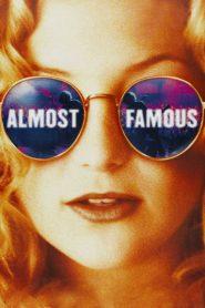 อีกนิด…ก็ดังแล้ว Almost Famous (2000)