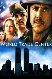 เวิร์ลด เทรด เซนเตอร์ World Trade Center (2006)