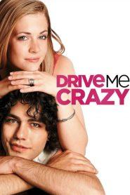 ไดร์ฟ มี เครซี่ อู๊ว์…เครซี่ระเบิด Drive Me Crazy (1999)