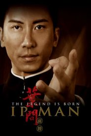 ยิปมัน 3 เปิดตำนานปรมาจารย์หมัดหย่งชุน The Legend Is Born: Ip Man (2010)
