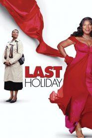 ฮอลิเดย์นี้ขอจี๊ดสักครั้ง Last Holiday (2006)