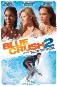 คลื่นยักษ์รักร้อน 2 Blue Crush 2 (2011)