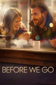 กิ๊กกั๊ก รักข้ามคืน Before We Go (2014)