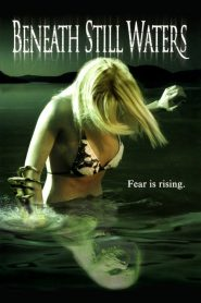 ปลุกอำมหิต ผีใต้น้ำ Beneath Still Waters (2005)