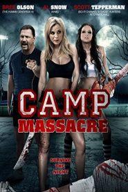 แคมป์สยองต้องฆ่า Camp Massacre (2014)