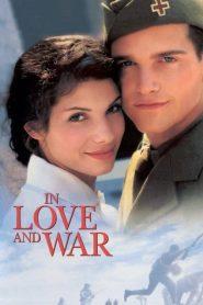รักนี้ไม่มีวันลืม In Love and War (1996)