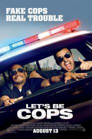 คู่แสบแอ๊บตำรวจ Let's Be Cops (2014)
