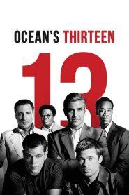 13 เซียนปล้นเหนือเมฆ Ocean's Thirteen (2007)