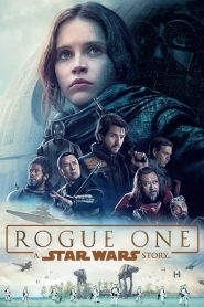 โร้ค วัน: ตำนานสตาร์ วอร์ส Rogue One: A Star Wars Story (2016)