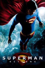 ซูเปอร์แมน รีเทิร์น Superman Returns (2006)