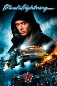 เหาะทะลุฟ้า ซิ่งมหาประลัย Black Lightning (2009)