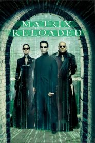 เดอะ เมทริกซ์ รีโหลดเดด: สงครามมนุษย์เหนือโลก The Matrix Reloaded (2003)