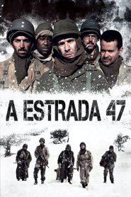 ฝ่าวิกฤตสมรภูมินรก 47 Road 47 (2014)