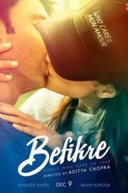 ถ้าหัวใจมีรัก Befikre (2016)
