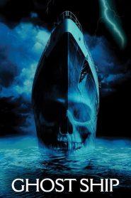 โกสท์ชิพ เรือผี Ghost Ship (2002)