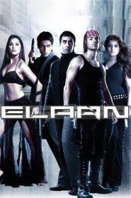 ทีมล่าฆ่าไม่ปราณี Elaan (2005)