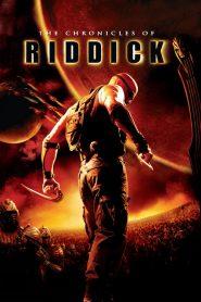 ริดดิค The Chronicles of Riddick (2004)