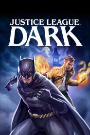 ศึกซูเปอร์ฮีโร่ อนิเมะ Justice League Dark (2017)