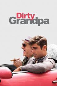 เอ๊า!!! จริงป๊ะปู่ Dirty Grandpa (2016)