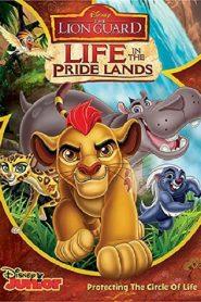 ทีมพิทักษ์แดนทรนง ชีวิตในแดนทรนง The Lion Guard: Life In The Pride Lands (2017)