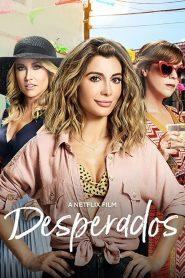 เสียฟอร์ม ยอมเพราะรัก Desperados (2020)