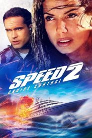 เร็วกว่านรก 2 Speed 2: Cruise Control (1997)