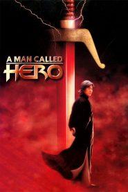 ขี่พายุดาบเทวดา A Man Called Hero (1999)