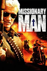 นักบุญทะลวงโลกันตร์ Missionary Man (2007)