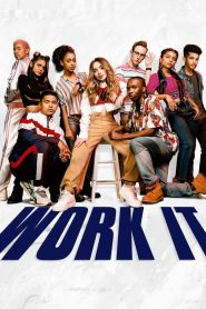 เวิร์ค อิท: เต้นเพื่อฝัน Work It (2020)