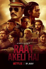 ฆาตกรรมในคืนเปลี่ยว Raat Akeli Hai (2020)