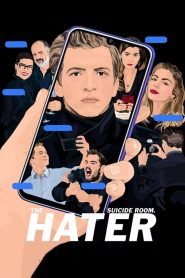 เดอะ เฮทเตอร์ The Hater (2020)