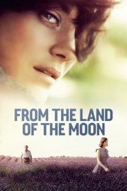 ฟรอม เดอะ แลนด์ ออฟ เดอะ มูน From the Land of the Moon (2016)