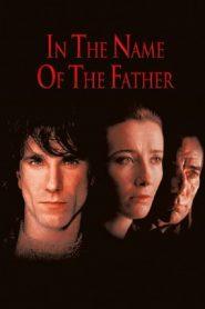 เพื่อเกียรติยศของพ่อข้า In the Name of the Father (1993)